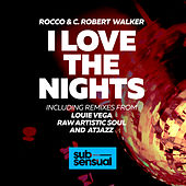 I Love the Nights by rocco