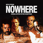 Nowhere (Original Motion Picture Soundtrack) by Nicola Piovani