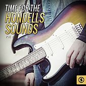 Time for the Hondells Sounds, Vol. 1 by The Hondells