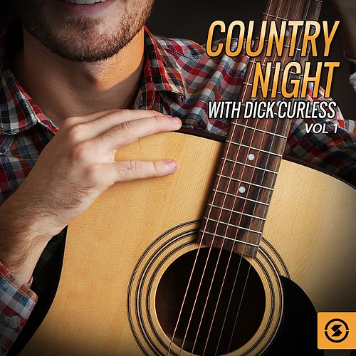 Country Night with Dick Curless, Vol. 1 by Dick Curless