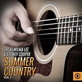 Great Wilma Lee & Stoney Cooper Summer Country, Vol. 1 by Wilma Lee Cooper