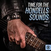 Time for the Hondells Sounds, Vol. 2 by The Hondells