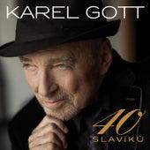 40 Slavíků von Karel Gott