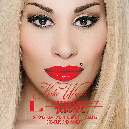 Rated Love (Deluxe Edition) by Keke Wyatt