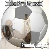 Premier league by Golden Boy (Fospassin)