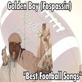 Best Football Songs by Golden Boy (Fospassin)
