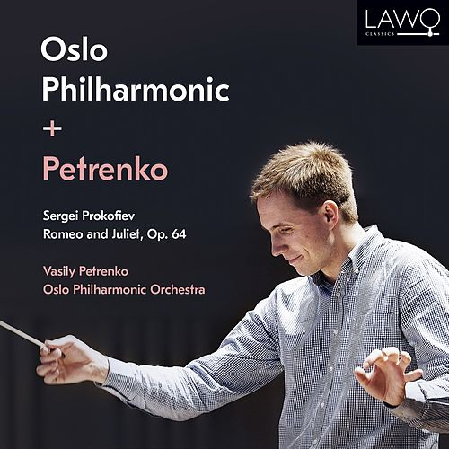 Romeo and Juliet by Oslo Philharmonic Orchestra