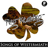 Songs of Westmeath by Various Artists