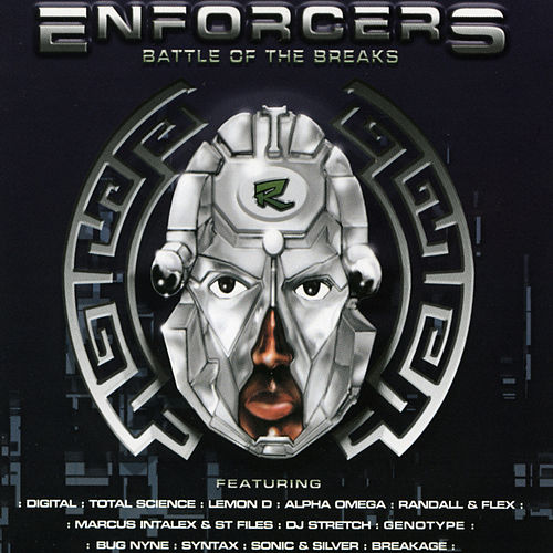 Reinforced Presents Enforcers Battle Of The Breaks by Various Artists