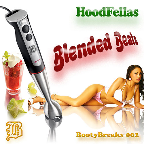 Blended Beats by Hood Fellas