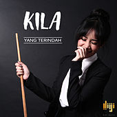 Yang Terindah - Single by Kila