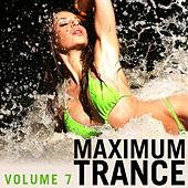 Maximum Trance, Vol. 7 by Various Artists