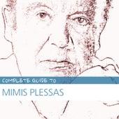 Complete Guide to Mimis Plessas by Mimis Plessas (Μίμης Πλέσσας)