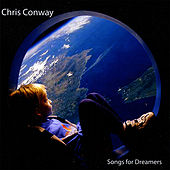 Songs for Dreamers by Chris Conway