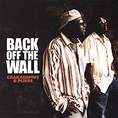 Back Off the Wall by Chaka Demus and Pliers