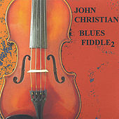 Blues Fiddle 2 by John Christian