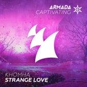 Strange Love by KhoMha