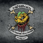 Never Outdrunk, Never Outsung – PHUQ Live by The Wildhearts