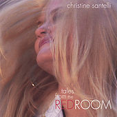 Tales From the Red Room by Christine Santelli