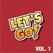 Let's Go, Vol. 1 (The House Selection) by Various Artists