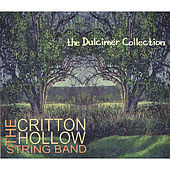 The Dulcimer Collection by The Critton Hollow String Band