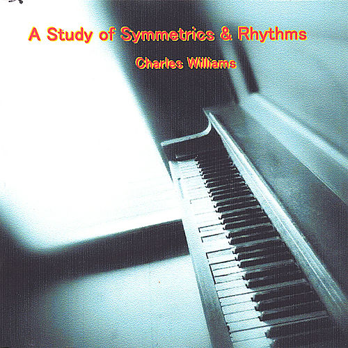 A Study of Symmetrics & Rhythms by Charles Williams