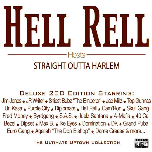 Hell Rell Hosts… Straight Outta Harlem by Various Artists