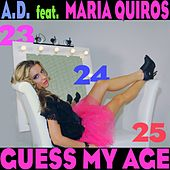 Guess My Age by A.D.
