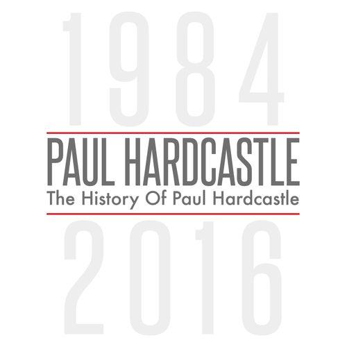 The History of Paul Hardcastle by Paul Hardcastle