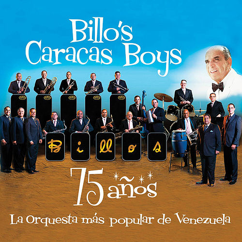 75 Años by Billo's Caracas Boys
