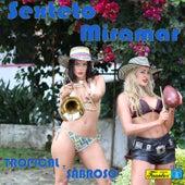Tropical y Sabroso by El Sexteto Miramar