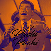 El Pachi Pachi by Don Francisco