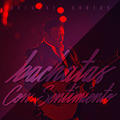 Bachatas Con Sentimiento by Anthony Santos