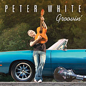 Groovin' by Peter White