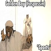 Sports by Golden Boy (Fospassin)