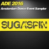 ADE 2016 - Sugaspin Sampler by Various Artists
