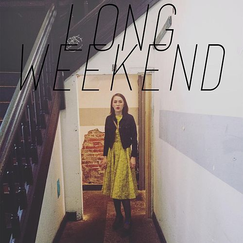Long Weekend (feat. Michael Grubbs) by Olivia Millerschin
