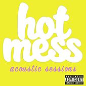 Acoustic Sessions by Hot Mess