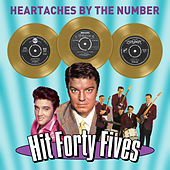 Heartaches by the Number - Hit Forty Fives von Various Artists