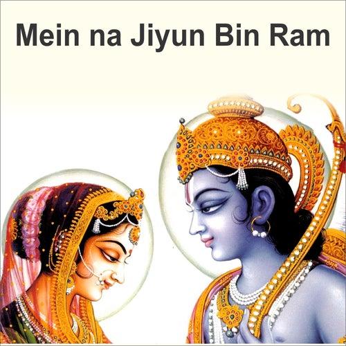 Mein Na Jiyun Bin Ram by Anup Jalota
