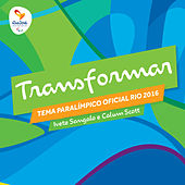 Transformar - Tema Paralímpico - Single by Calum Scott