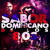 Sabor Dominicano de los 80s by Various Artists