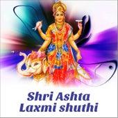 Shri Ashta Lakshmi Shuthi by Vani Jayaram