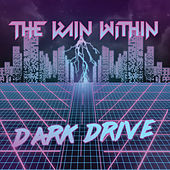 Dark Drive by The Rain Within