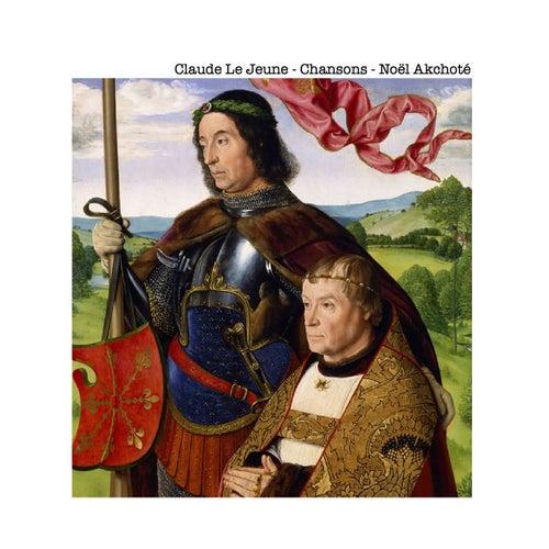Claude Le Jeune: Chansons (Renaissance Series, Arr. for Guitar) by Noel Akchoté