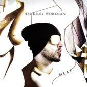 Meat by Hawksley Workman