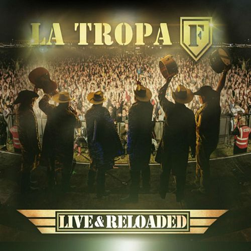 Live & Reloaded by La Tropa F