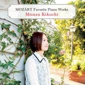 Mozart Favorite Piano Works by Misuzu Kikuchi
