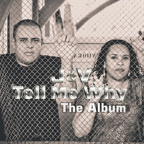 Tell Me Why: The Album by J.