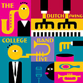 The Dutch Swing College Band (Live) by Dutch Swing College Band